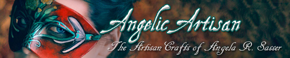 Angelic Artisan – The Artisan Crafts of Angela R. Sasser